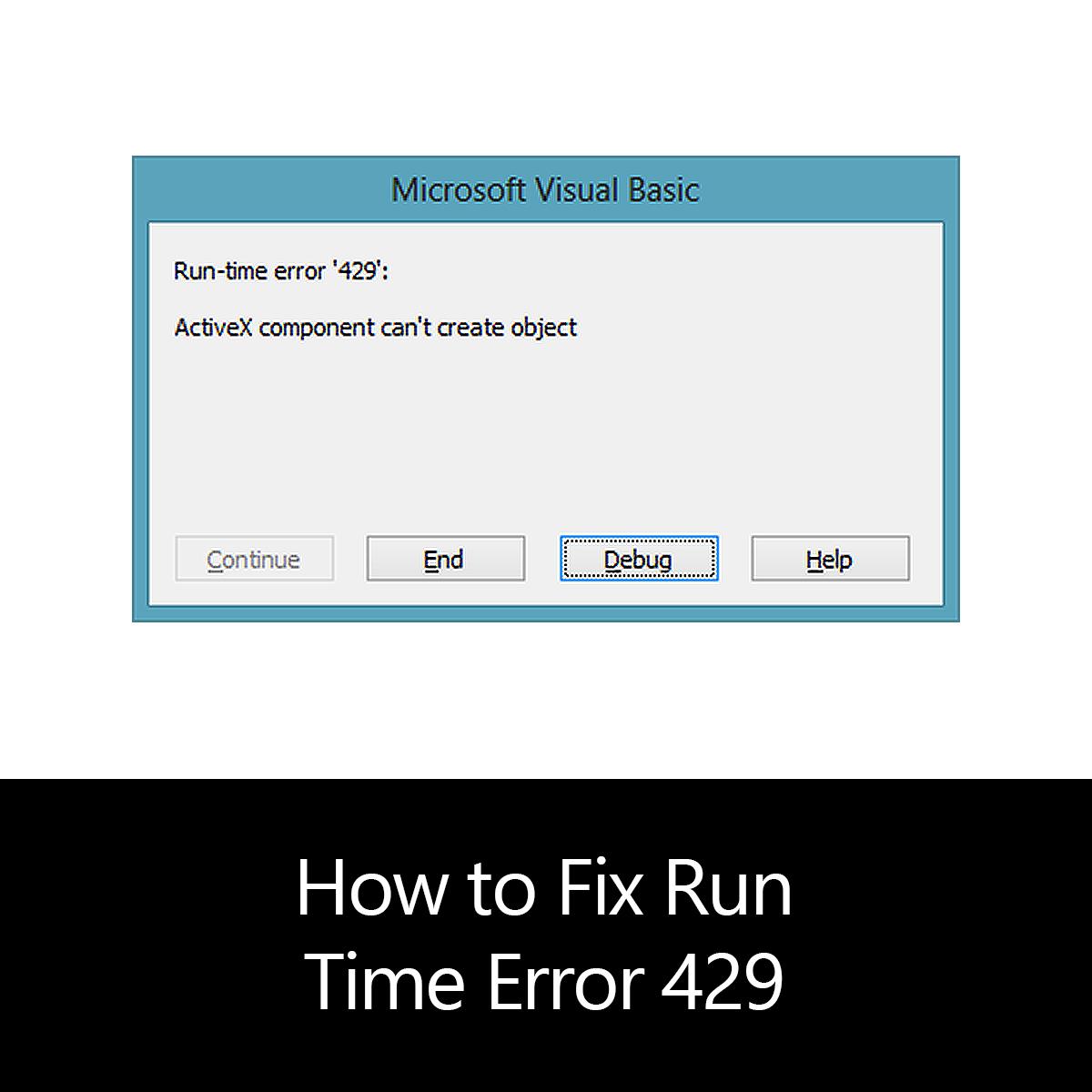 How to Fix Run Time Error 429