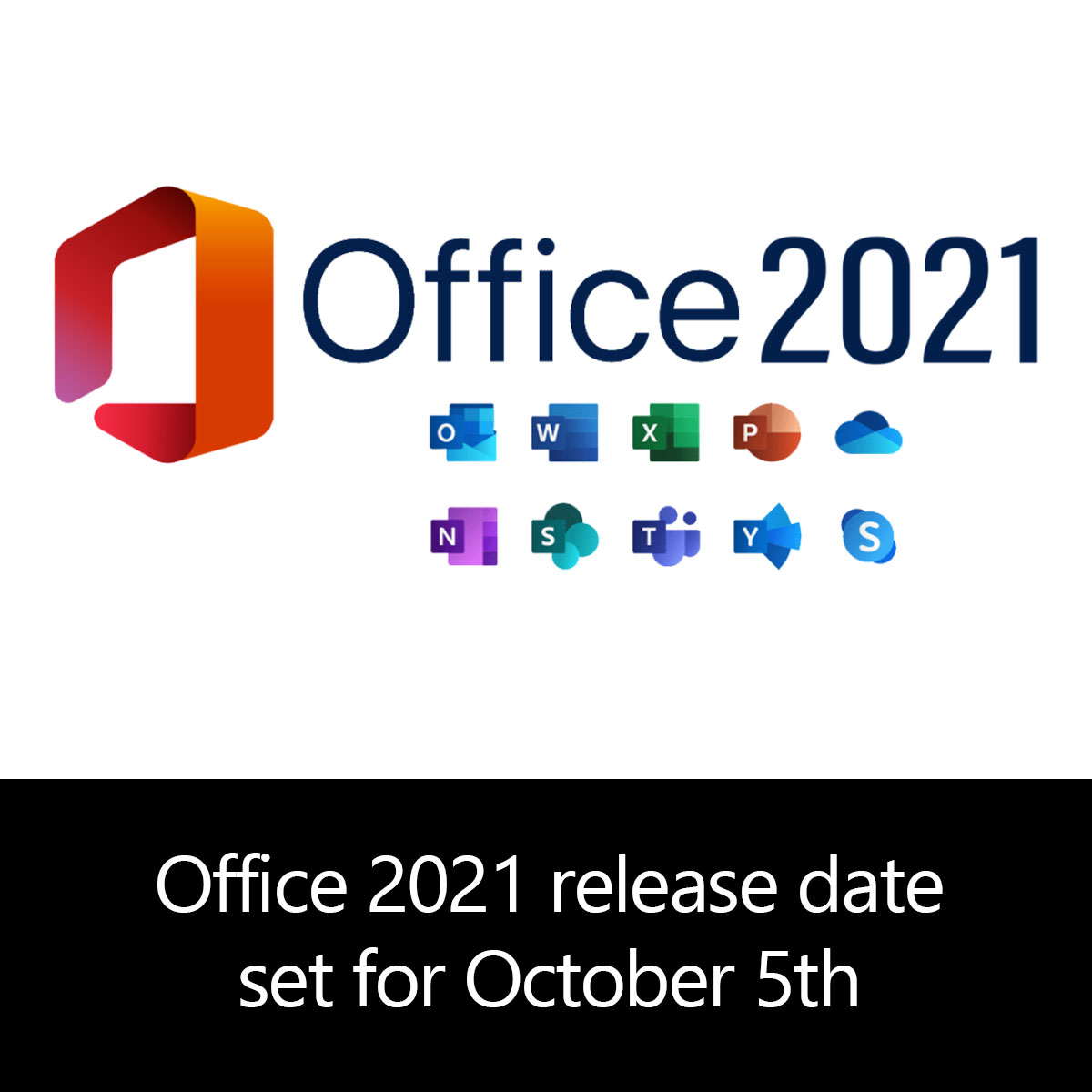 Office 2021 release date set for October 5th